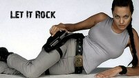 Lara Croft || Let It Rock