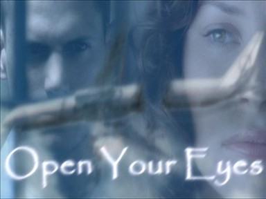 Open Your Eyes (Lost/Prison Break Crossover)