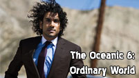Oceanic 6: Ordinary World