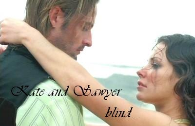 Kate and Sawyer...blind