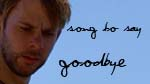 Song to Say Goodbye