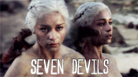 seven devils | game of thrones