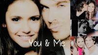 You & Me | Nina Dobrev + Ian Somerhalder