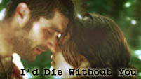 I'd Die Without You - Jack & Kate