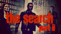 The Search Part II