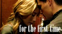 For the First Time [Tony/Priya -- Dollhouse]
