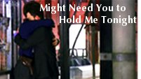 Might Need You to Hold Me Tonight [Jack/Ianto]