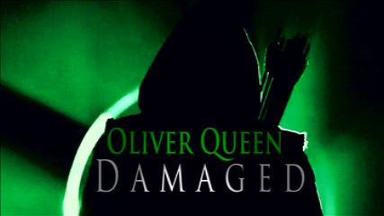 Oliver Queen-Damaged
