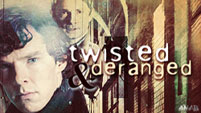 Twisted & Deranged