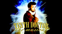 Tenth Doctor: The Musical