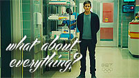 ~what about everything~
