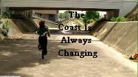 The Coast Is Always Changing
