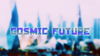 Cosmic Future (Multi-Future)