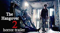 The Hangover 2 || Horror Trailer