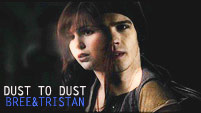 Dust to Dust | Tristan&Bree