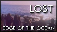 Lost Season 4 Credits - Edge of the Ocean