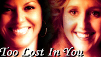 Too Lost In You - Callie/Erica