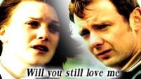 Will You Still Love Me - Sam/Annie