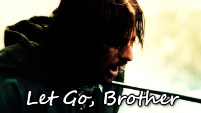 Let Go, Brother - Boromir