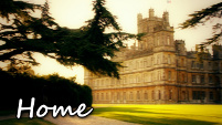 Home - Downton Abbey