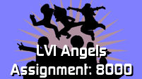 LVI Angels - Assignment: 8000