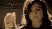 Regina (EvilQueen): Tell The Devil I Said Hey
