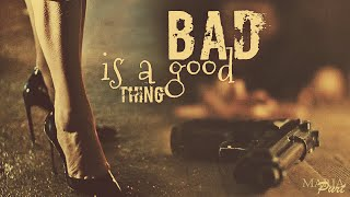 Tango: Bad Is a Good Thing