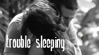 Trouble Sleeping