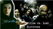 Willow vs Lost