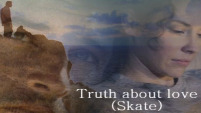 The Truth About Love (Skate)
