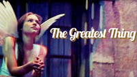 The Greatest Thing [Baz Luhrmann's Movies]