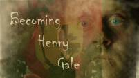Becoming Henry Gale
