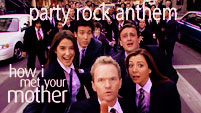 HIMYM Party Rock Anthem
