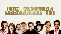 The Walking Crossover II - Save a place