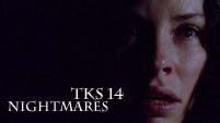 TKS Chapter 14: Nightmares
