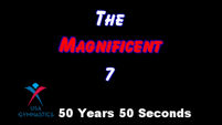 USA Gymnastics 50 Years 50 Seconds - The Magnificent 7
