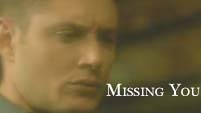 Dean and Jo- Missing You
