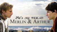 Merlin & Arthur- He's my friend (5x13)