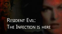 Resident Evil- The Infection is here