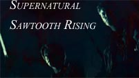 Supernatural-Sawtooth Rising