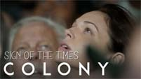 colony | sign of the times