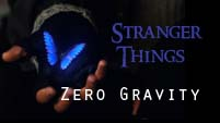 Stranger Things | Zero Gravity | of Verona