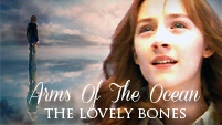 The Lovely Bones | Arms Of The Ocean |