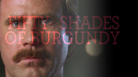 Fifty Shades Of Burgundy Trailer