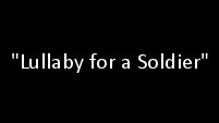 Lullaby For A Soldier