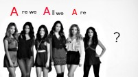 Pretty Little Liars: Are We All We Are