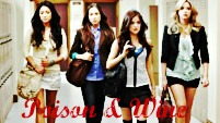 Pretty Little Liars: Poison And Wine