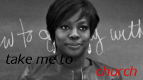 How to Get Away With Murder-Take Me to Church