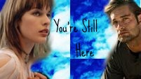 You're Still Here-Mia&Sawyer