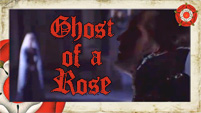 Ghost of a Rose || The Tudors